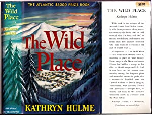 The Wild Place: Hulme, Kathryn