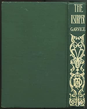 The Usurper or Her Humble Lover: Garvice, Charles