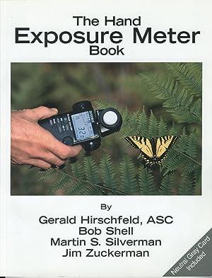 Hand Exposure Meter Book: Silverman, Martin S.; Hisrchfeld, Gerald; Shell, Bob