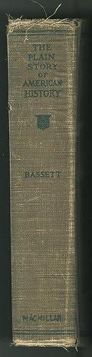 The Plain Story of American History: Bassett, John Spencer