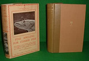 FINE ANGLING FOR COURSE FISH THE LONSDALE LIBRARY SERIES OF SPORTS GAMES AND PASTIMES VOL 4