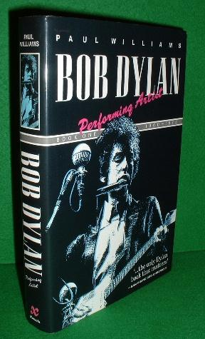 BOB DYLAN Performing Artist Book One 1960 - 1973 , 1st UK Updated Edition