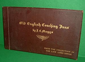 FAMOUS COACHING INNS: FROM THE COLLECTION OF THE LATE LORD DEWAR , Old English Coaching Inns