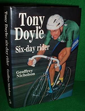 Tony Doyle : Six-Day Rider