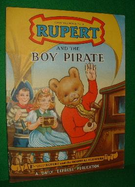 RUPERT AND THE BOY PIRATE ADVENTURE SERIES NO.16