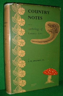 COUNTRY NOTES with an Anthology of Country Lore Enlarged Edition