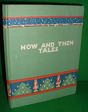 NOW AND THEN TALES