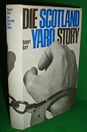 DIE SCOTLAND YARD STORY The Scotland Yard Story FACTUAL German Text