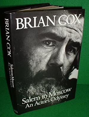 SALEM TO MOSCOW An Actor's Odyssey: COX , Brian
