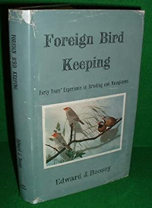 FOREIGN BIRD KEEPING 40 Years Experience & in Breeding & Management