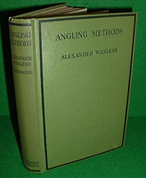 ANGLING METHODS: WANLESS , Alexander