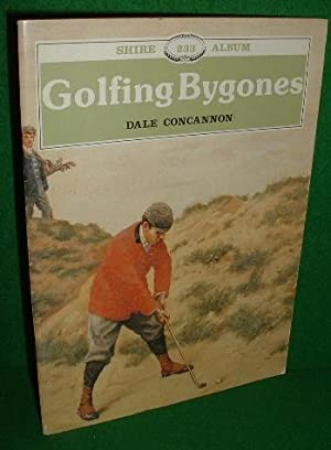 GOLFING BYGONES , Shire Series No 233