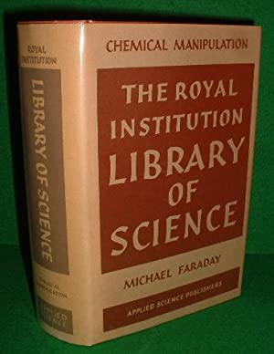 CHEMICAL MANIPULATION (THE ROYAL INSTITUTION LIBRARY OF SCIENCE)