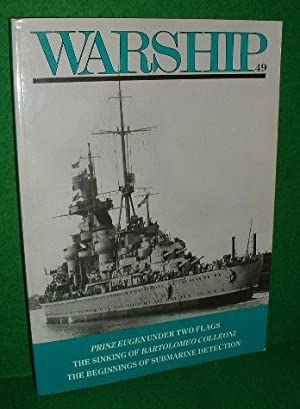 WARSHIP 49 January 1989 , Prinz Eugen under Two Flags , the Sinking of a Bartolomeo colleoni , th...