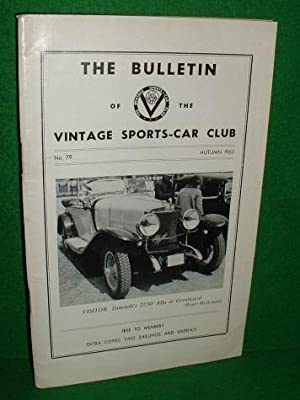THE BULLETIN OF THE VINTAGE SPORTS CAR CLUB No 79 Autumn 1963