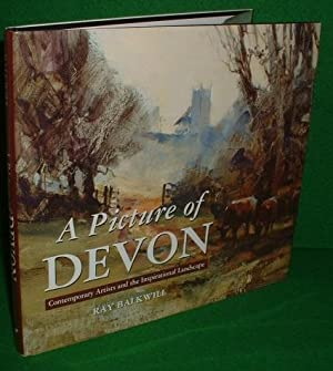 A PICTURE of DEVON Contemporary Artists and the Inspirational Landscape