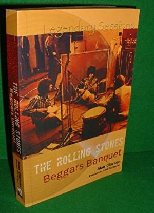 THE ROLLNG STONES BEGGAR'S BANQUET Legendry Sessions