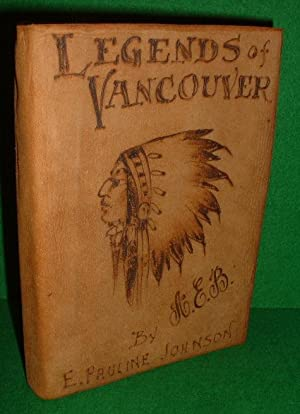 LEGENDS OF VANCOUVER illustrated edition