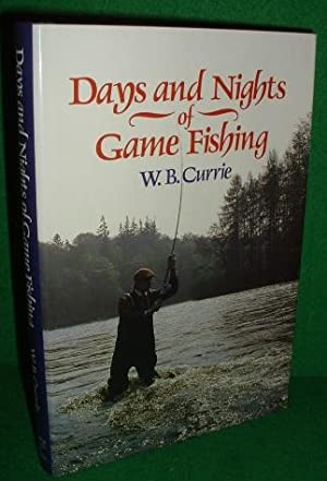 DAYS AND NIGHTS of GAME FISHING