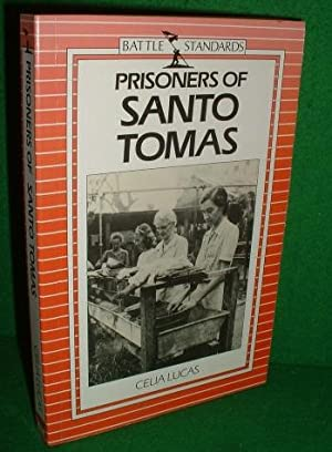 PRISONERS of SANTO TOMAS Japanese War Prison: LUCAS , Celia