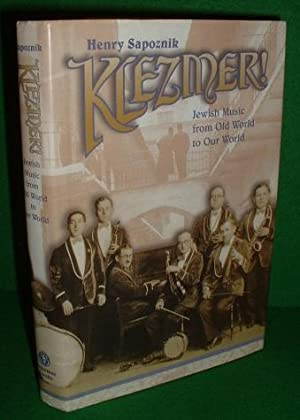 KLEZMER ! Jewish Music from Old World to Our World