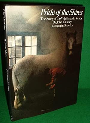 PRIDE OF THE SHIRES THE STORY OF THE WHITBREAD HORSES