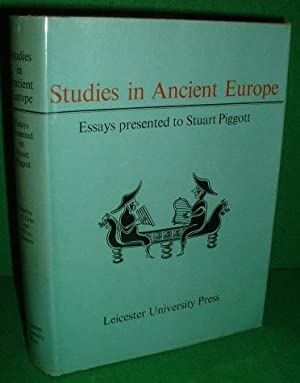 STUDIES IN ANCIENT EUROPE Essays Presented to Stuart Piggott