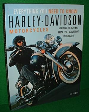HARLEY- DAVIDSON MOTORCYCLES Everything You Need to Know