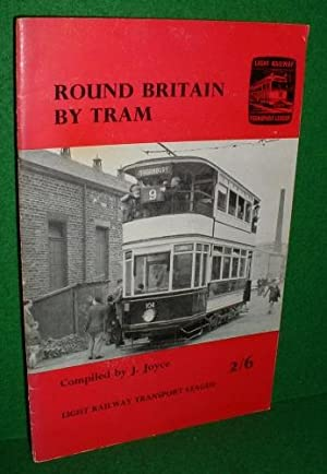 ROUND BRITAIN by TRAM a Picture History