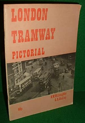 LONDON TRAMWAY PICTORIAL 1861 - 1952