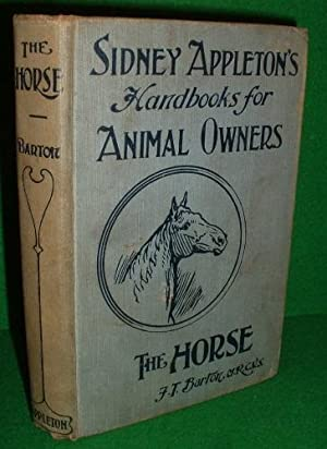 THE HORSE , AILMENTS AND ACCIDENTS ( SYDNEY APPLETON'S BOOKS FOR ANIMAL OWNERS )