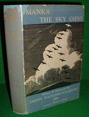 MANKA, THE SKY GIPSY The Story of a Wild Goose