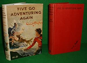 FIVE GO ADVENTURING AGAIN An Adventure Story for Boys and Girls