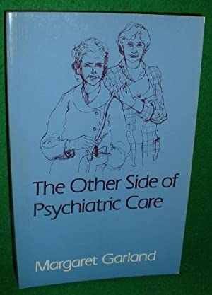 The OTHER SIDE of PSYCHIATRIC CARE