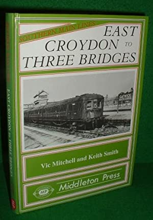 EAST CROYDON to THREE BRIDGES Southern Main Lines