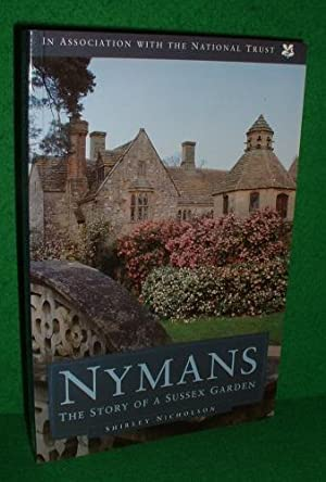 NYMANS THE STORY OF A SUSSEX GARDEN