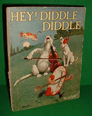 HEY! DIDDLE DIDDLE AND OTHER NURSERY RHYMES