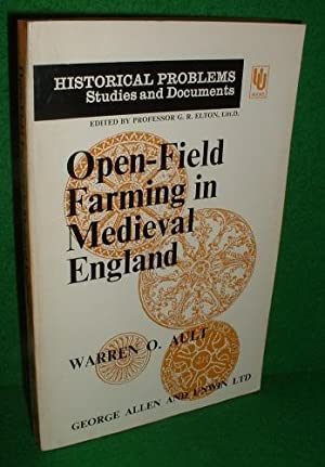 OPEN-FIELD FARMING in MEDIEVAL ENGLAND A Study of Village By-Laws [ Historical Problems Studies &...