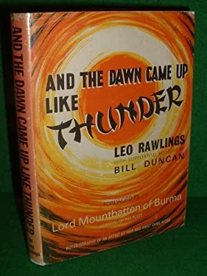 AND THE DAWN CAME UP LIKE THUNDER Autobiography of a Japanese Prisoner of War WW2 [Burma Railway]