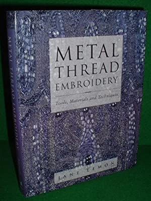 METAL THREAD EMBROIDERY New Edition 2006