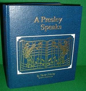 A PRESLEY SPEAKS [ Elvis Presley's Uncle: PRESLEY, Vester ,