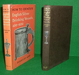 HOW TO IDENTIFY ENGLISH SILVER DRINKING VESSELS 600-1830