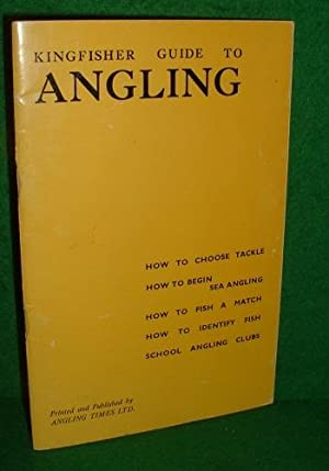 KINGFISHER GUIDE to ANGLING