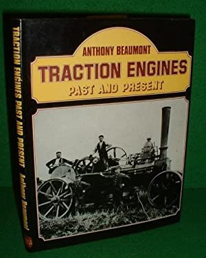 TRACTION ENGINES Past and Present