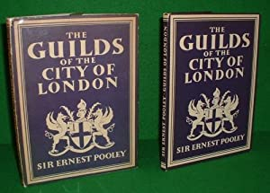 THE GUILDS OF THE CITY OF LONDON