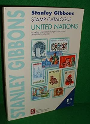 UNITED NATIONS Including International Organizations and United Nations Forces STANLEY GIBBONS ST...