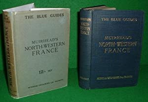 NORTH-WESTERN FRANCE THE BLUE GUIDES
