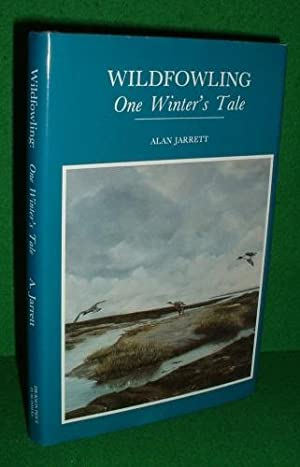 WILDFOWLING One Winter's Tale