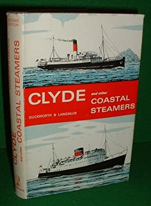CLYDE and OTHER COASTAL STEAMERS Second Edition The Duckworth and Langmuir Series