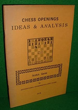 CHESS OPENINGS IDEAS & ANALYSIS , SCOTCH GAME